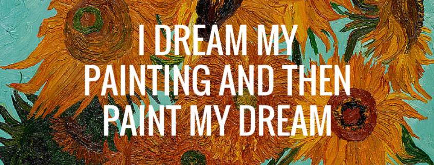 I dream my painting and then paint my dream